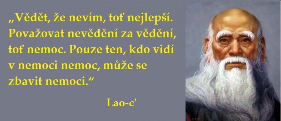 Citát. Lao-c'