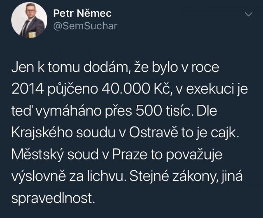 Obr. č. 1. Právník Petr Němec na twitteru dne 27. července 2018 doplnil podrobnosti kauzy. Jedná se o půjčku 40.000 Kč, která je dnes vymáháná s příslušenstvím ve výši 500.000 Kč. Stejnou smlouvu považoval Městský soud v Praze za lichvu.