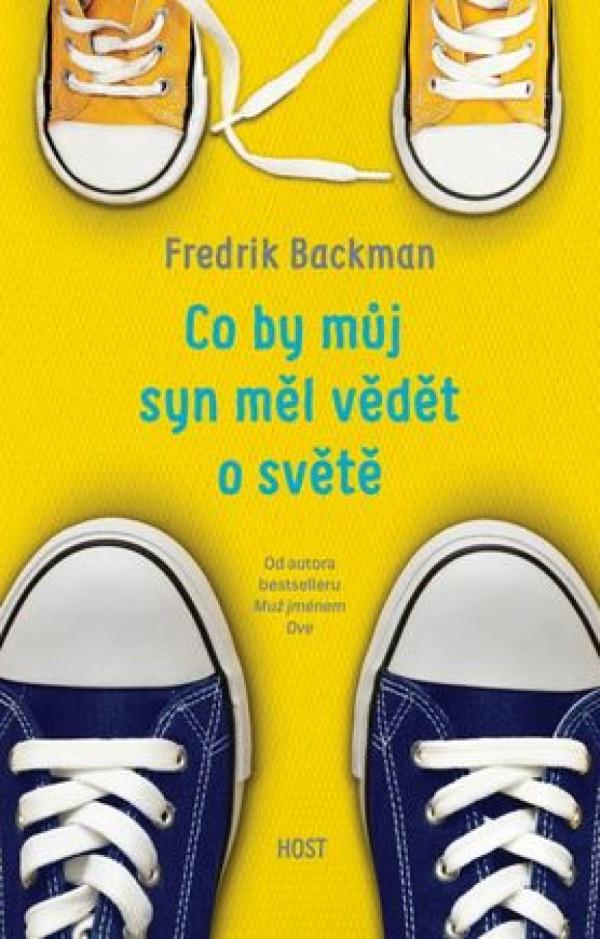 Fredrik Backman vtipně stírá všechny úzkosti a nedostatky rodičů 21. století v knize plné upřímných obav a nepodmíněných vyznání lásky, která zasáhnou čtenářovo srdce.