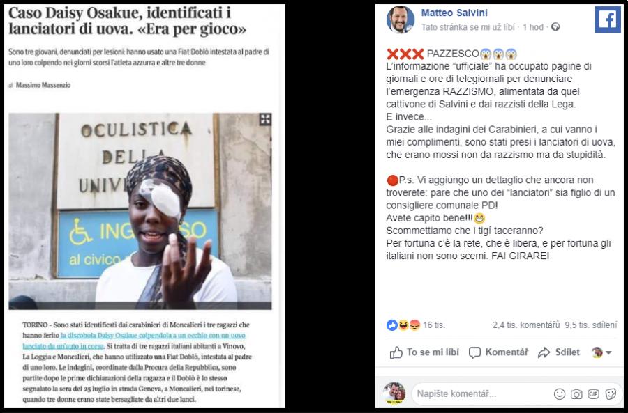 Salvini na fb. Díky vyšetřování karabinierů, kterým blahopřeji, byli nalezeni vrhačí vajíček, kteří nebyli motivováni rasismem, ale hloupostí.