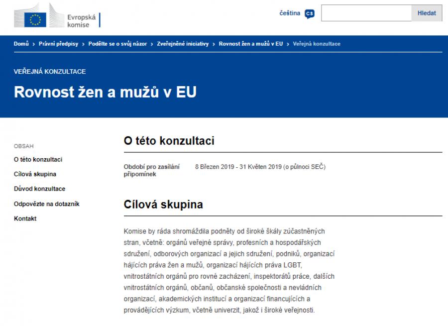 Komise vypsala veřejnou konzultaci k jejím budoucím prioritám v oblasti genderu - https://ec.europa.eu/info/law/better-regulation/initiatives/genderequalitybrp/public-consultation_cs