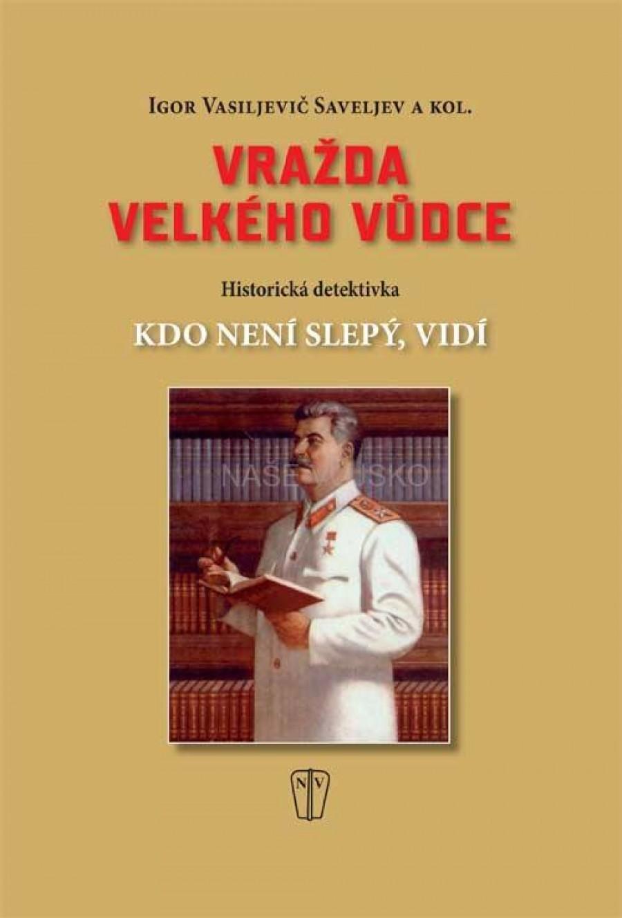 Cílem knihy Igora Vasiljeviče Saveljeva čítající 312 stran je prokázat pod záplavou lží a trestných činů hanobitelů jeho jména, že Josif Vissarionovič byl podle zavražěn spikleneckou skupinou ve vedení KSSS, jíž vedl Nikita Chruščov.
