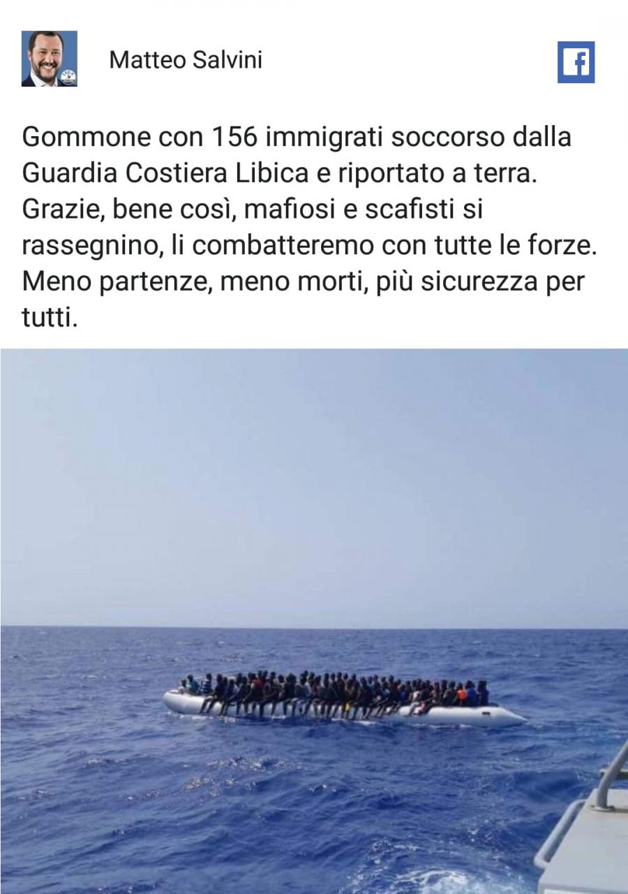 Libyjci zachránili přes sto padesát migrantů a odvezli zpět. Mafiáni a pašeráci se s tím musí smířit. Matteo Salvini Fb.