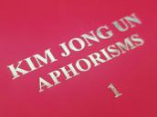 Střípky z KLDR - Díl 20. - Aforismy Kim Čong Una
