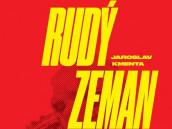 """Recenze knihy """"Rudý Zeman"""" od Jaroslava Kmenty"""
